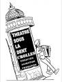 Le Théâtre sous la dent